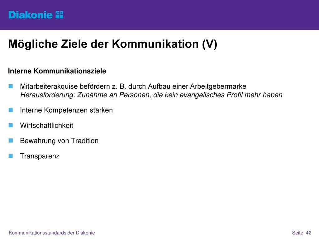 Mögliche Ziele der Kommunikation (V)