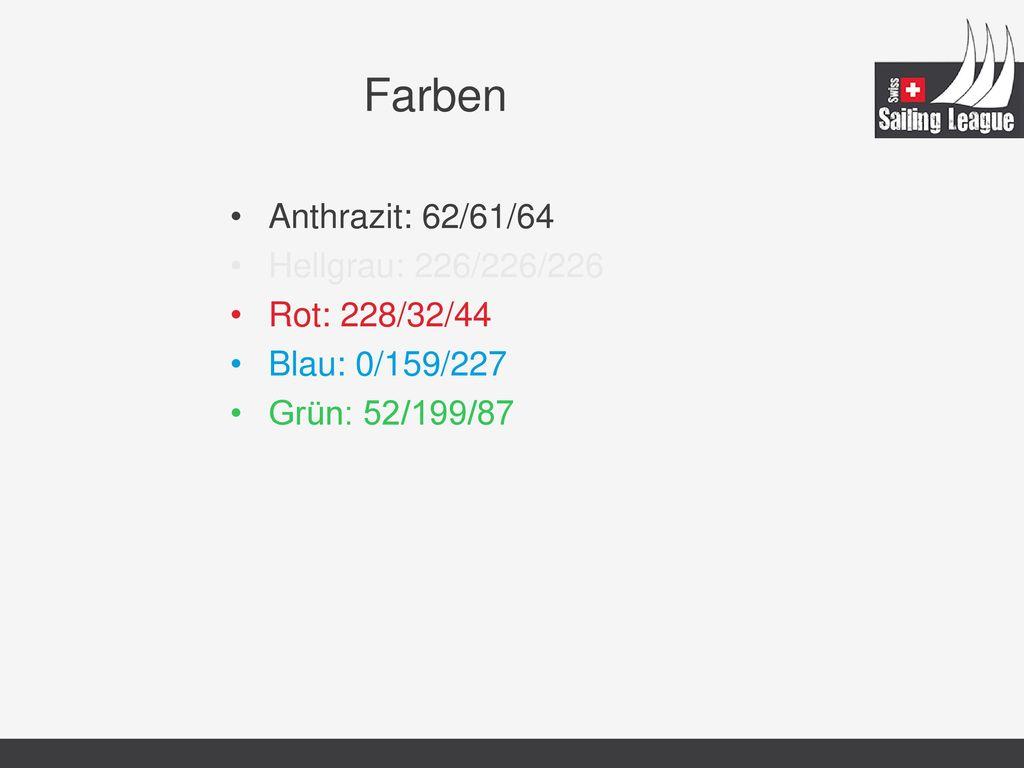 Farben Anthrazit: 62/61/64 Hellgrau: 226/226/226 Rot: 228/32/44