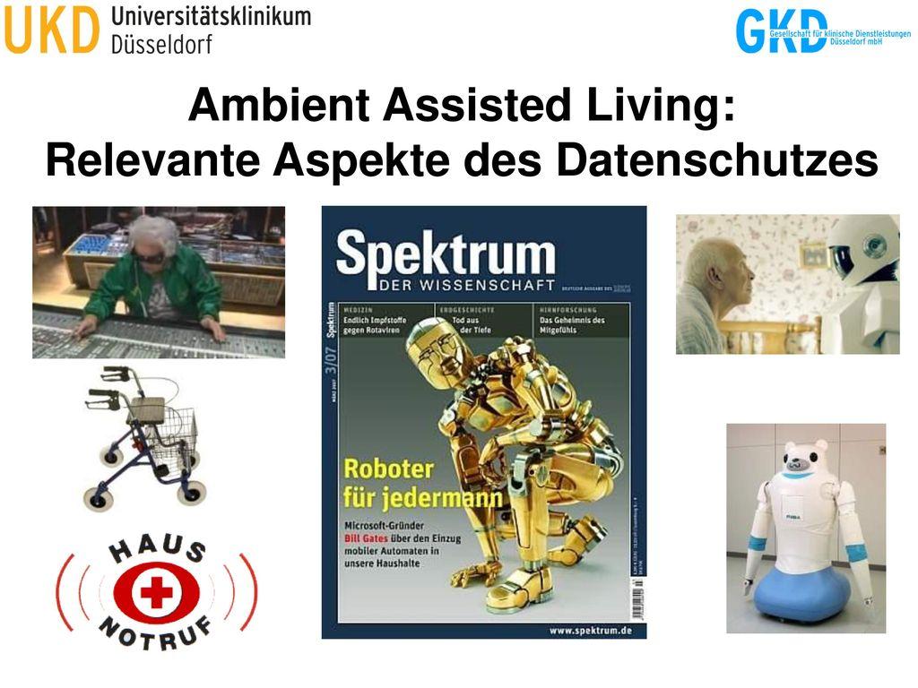Ambient Assisted Living: Relevante Aspekte des Datenschutzes