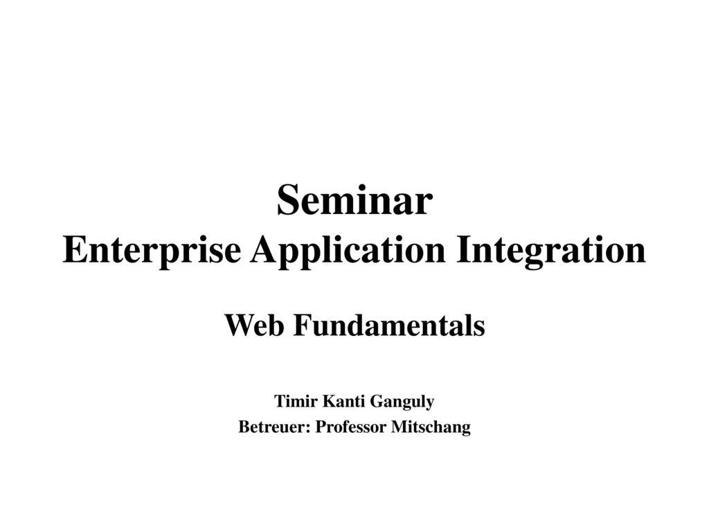 Seminar Enterprise Application Integration
