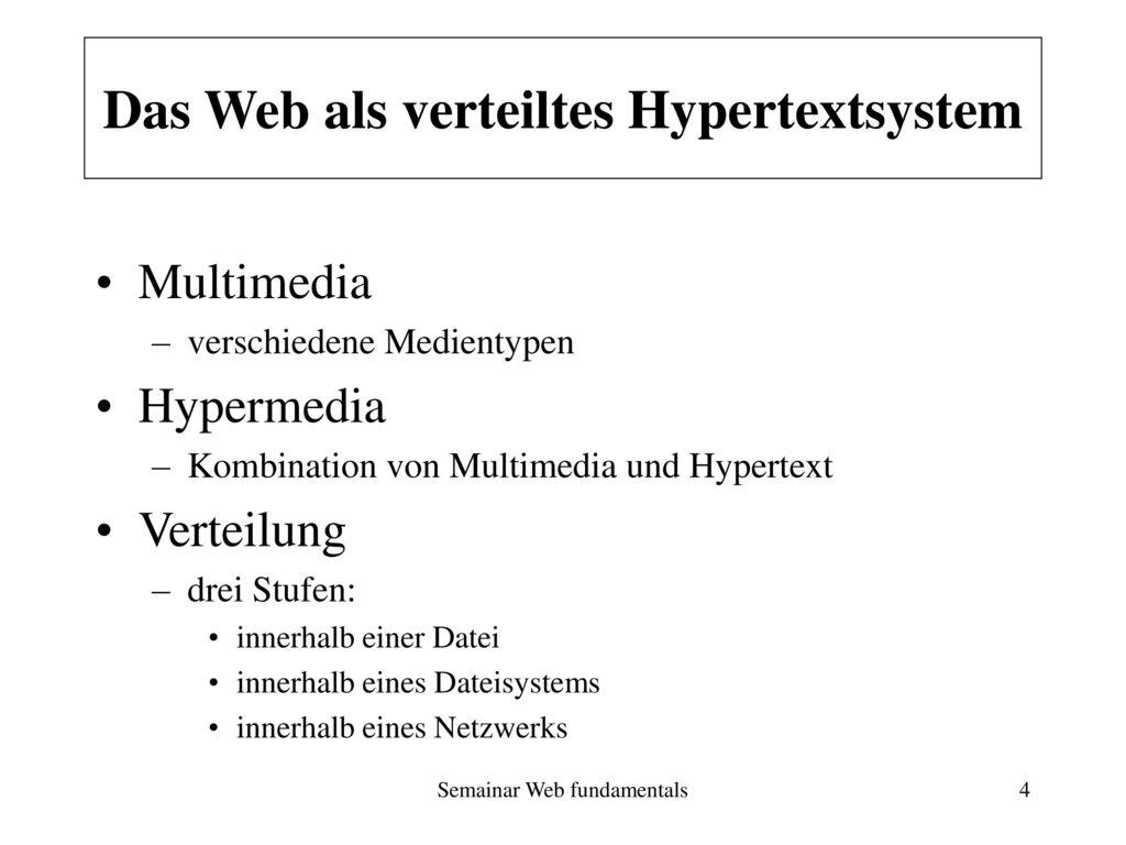 Das Web als verteiltes Hypertextsystem