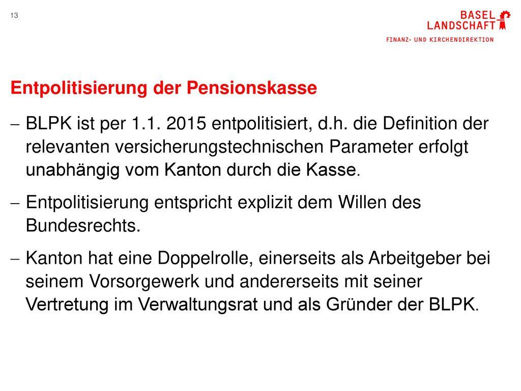 Entpolitisierung der Pensionskasse