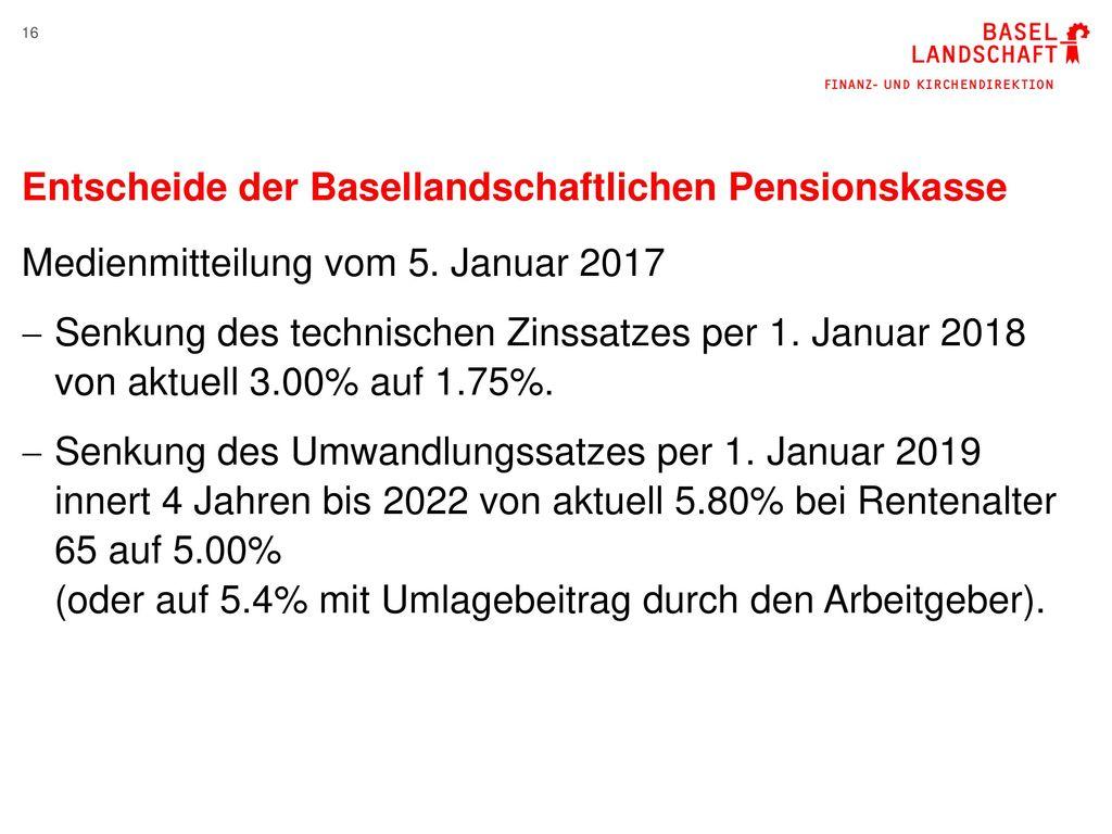 Entscheide der Basellandschaftlichen Pensionskasse