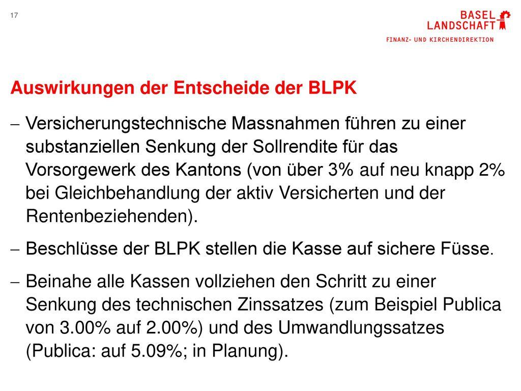 Auswirkungen der Entscheide der BLPK