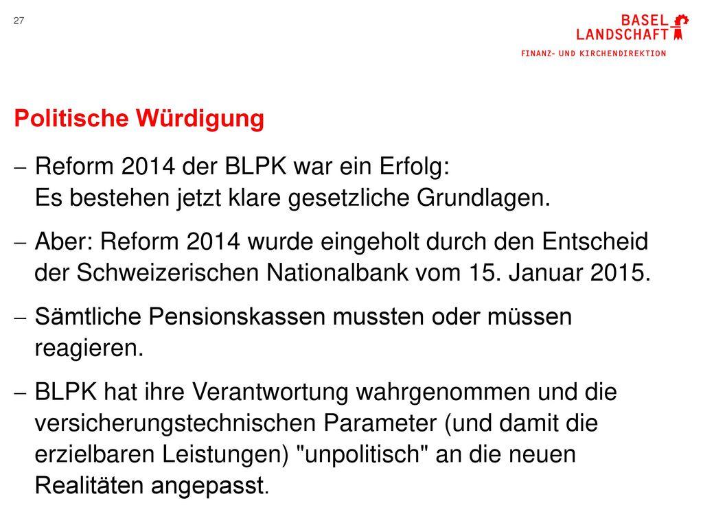 Politische Würdigung Reform 2014 der BLPK war ein Erfolg: Es bestehen jetzt klare gesetzliche Grundlagen.