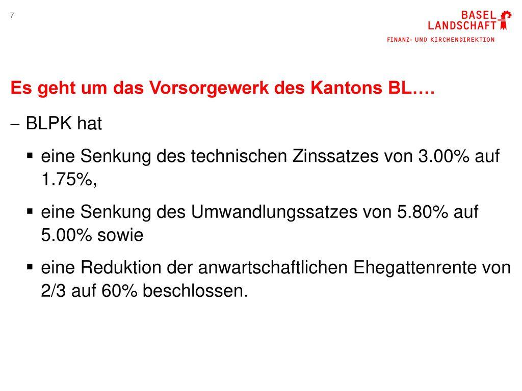 Es geht um das Vorsorgewerk des Kantons BL….