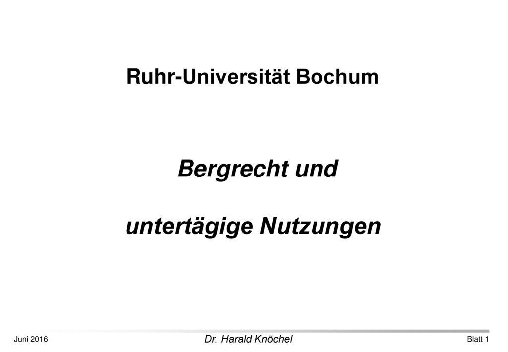 Ruhr-Universität Bochum untertägige Nutzungen