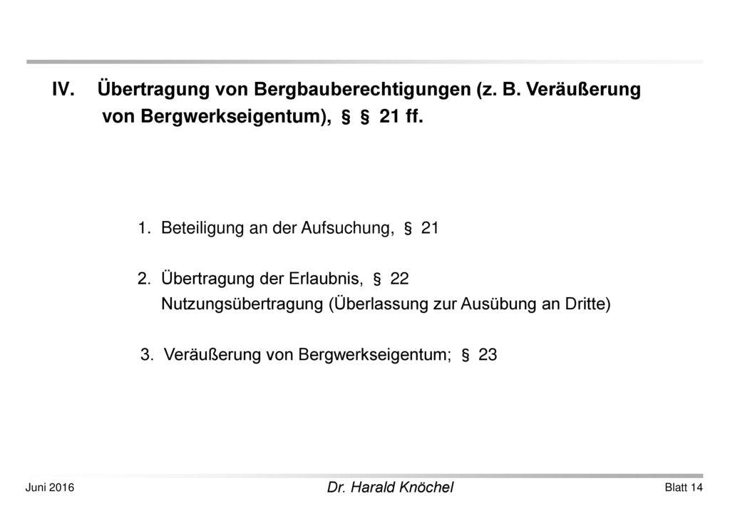 Übertragung von Bergbauberechtigungen (z. B