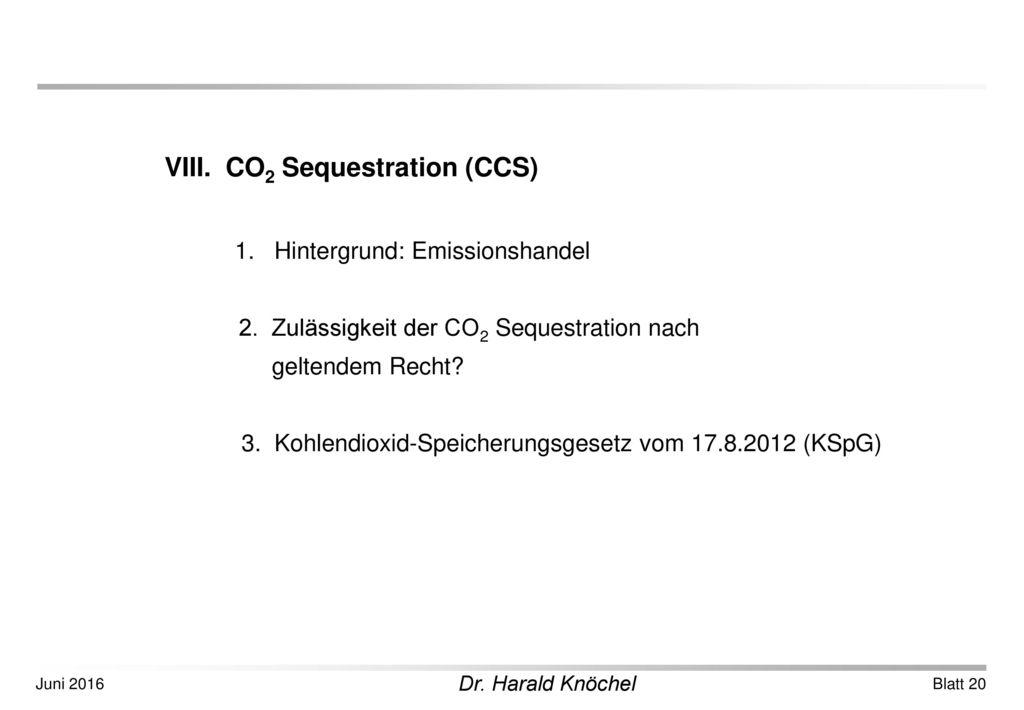 VIII. CO2 Sequestration (CCS)