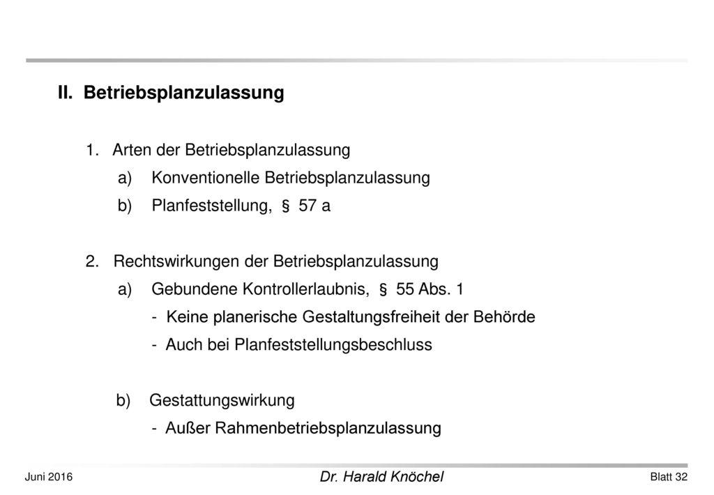 II. Betriebsplanzulassung