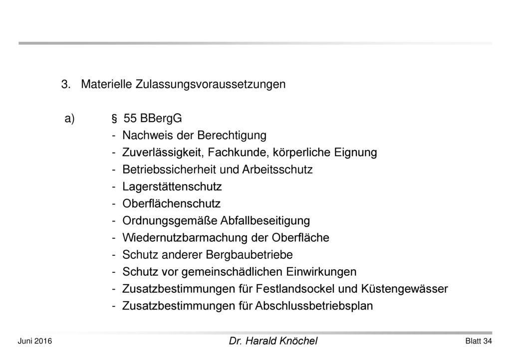 3. Materielle Zulassungsvoraussetzungen