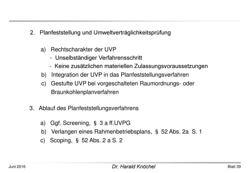 2. Planfeststellung und Umweltverträglichkeitsprüfung