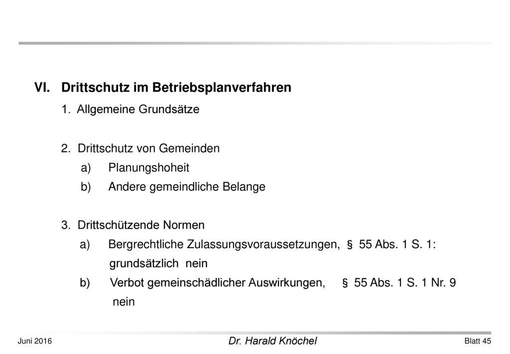 VI. Drittschutz im Betriebsplanverfahren 1. Allgemeine Grundsätze