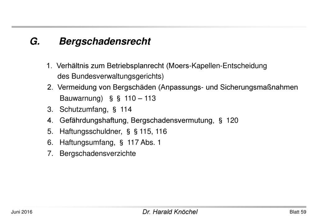 1. Verhältnis zum Betriebsplanrecht (Moers-Kapellen-Entscheidung