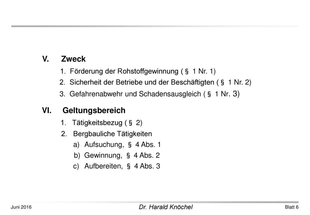 1. Tätigkeitsbezug (§ 2) 2. Bergbauliche Tätigkeiten