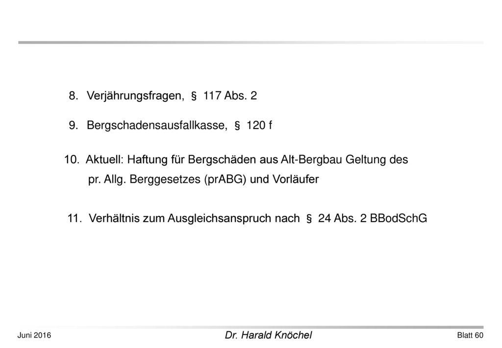 8. Verjährungsfragen, § 117 Abs. 2