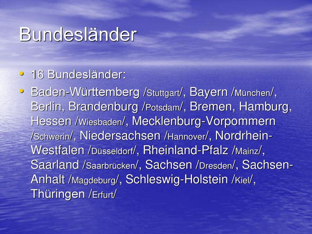 Bundesländer 16 Bundesländer: