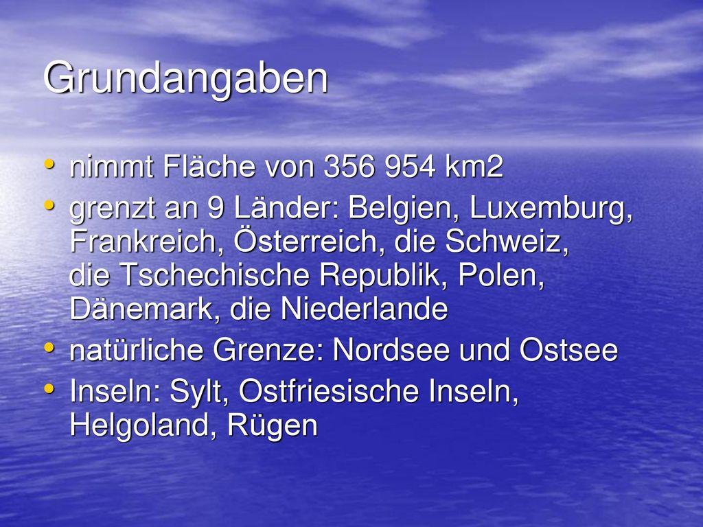 Grundangaben nimmt Fläche von 356 954 km2