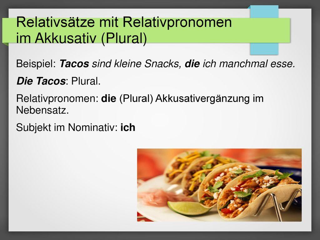 Relativsätze mit Relativpronomen im Akkusativ (Plural)