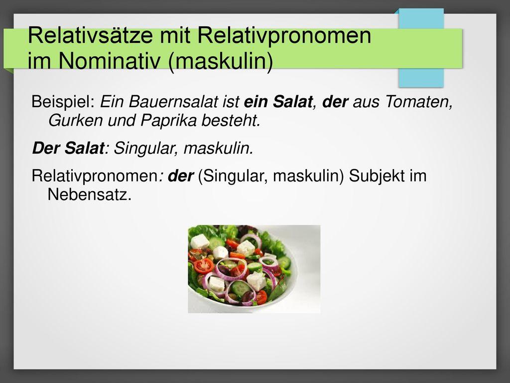 Relativsätze mit Relativpronomen im Nominativ (maskulin)