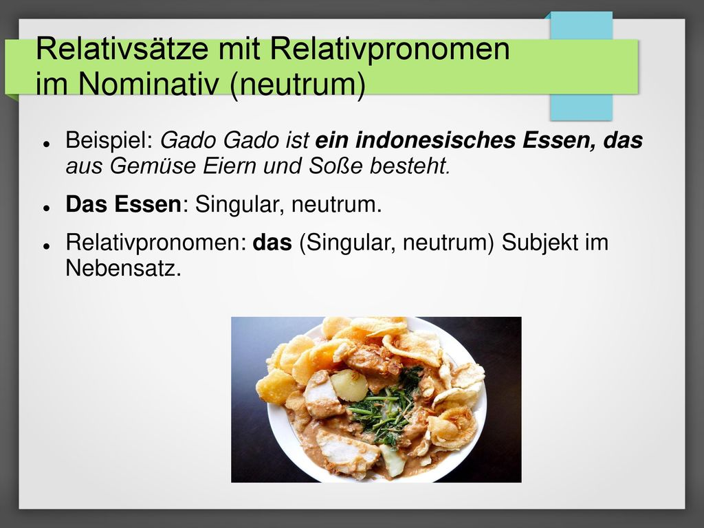 Relativsätze mit Relativpronomen im Nominativ (neutrum)