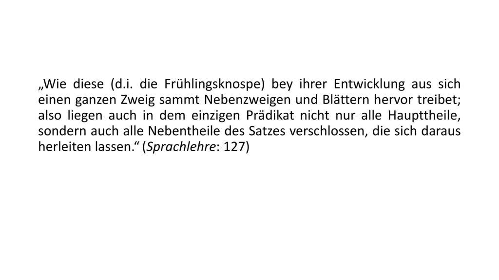 """""""Wie diese (d.i."""
