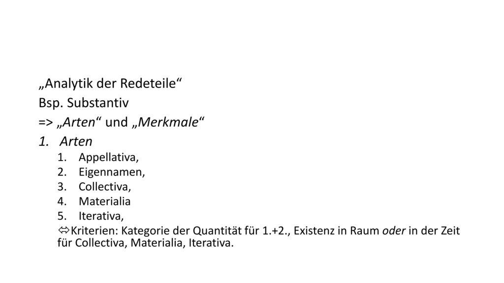 """""""Analytik der Redeteile Bsp. Substantiv => """"Arten und """"Merkmale"""