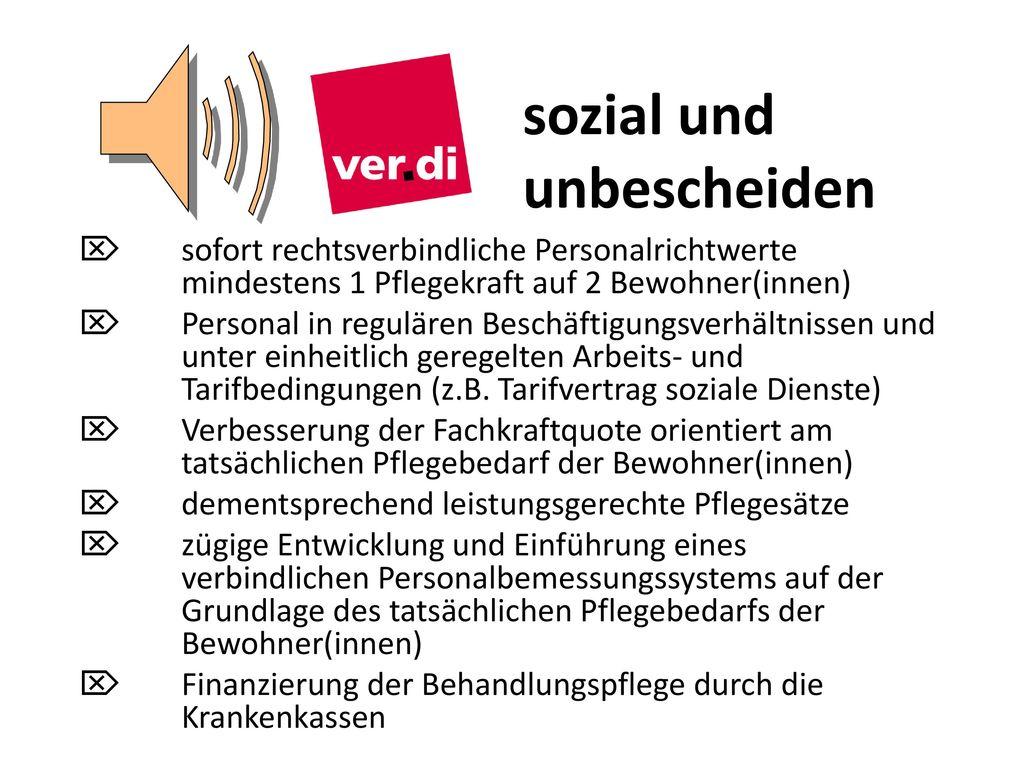 sozial und unbescheiden