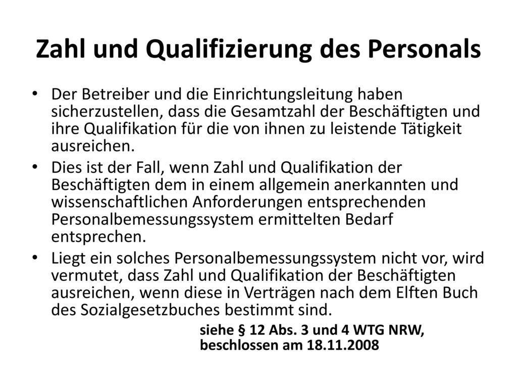 Zahl und Qualifizierung des Personals