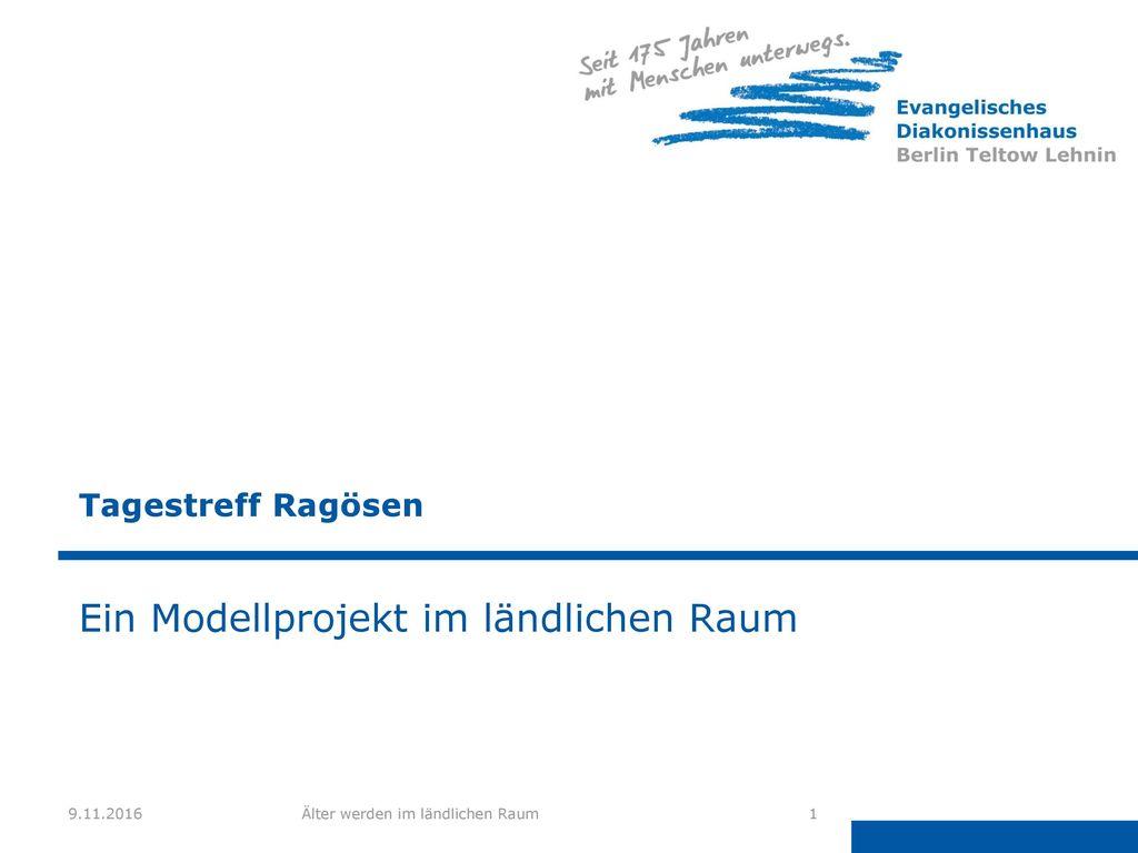 Ein Modellprojekt im ländlichen Raum