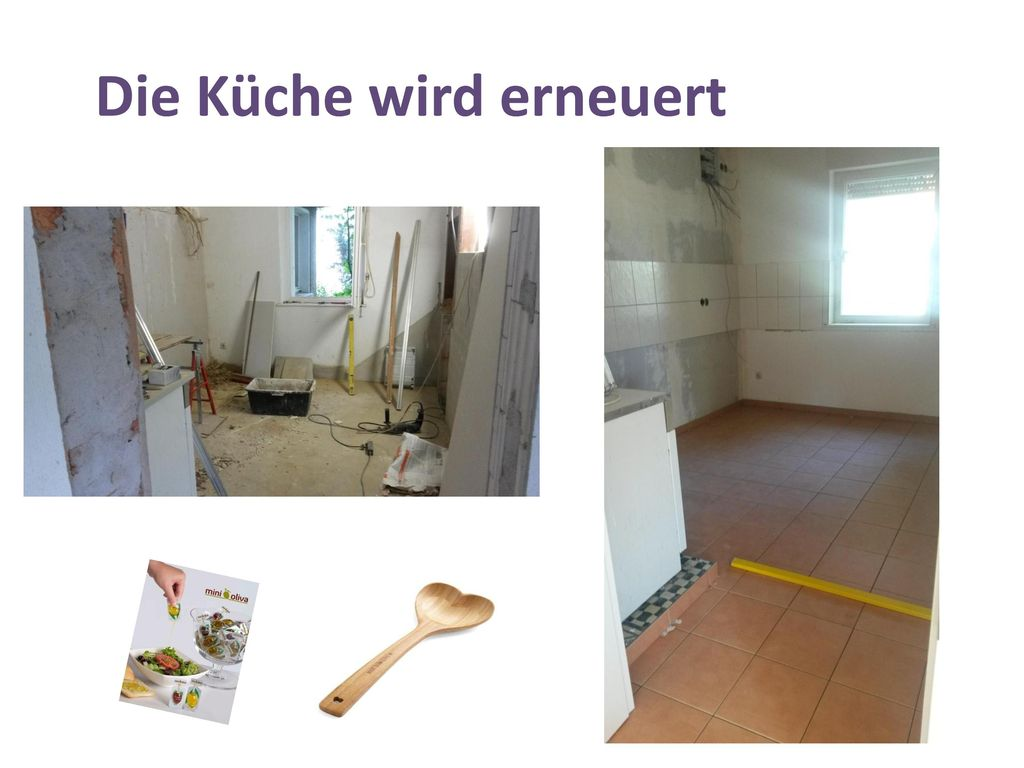 Die Küche wird erneuert