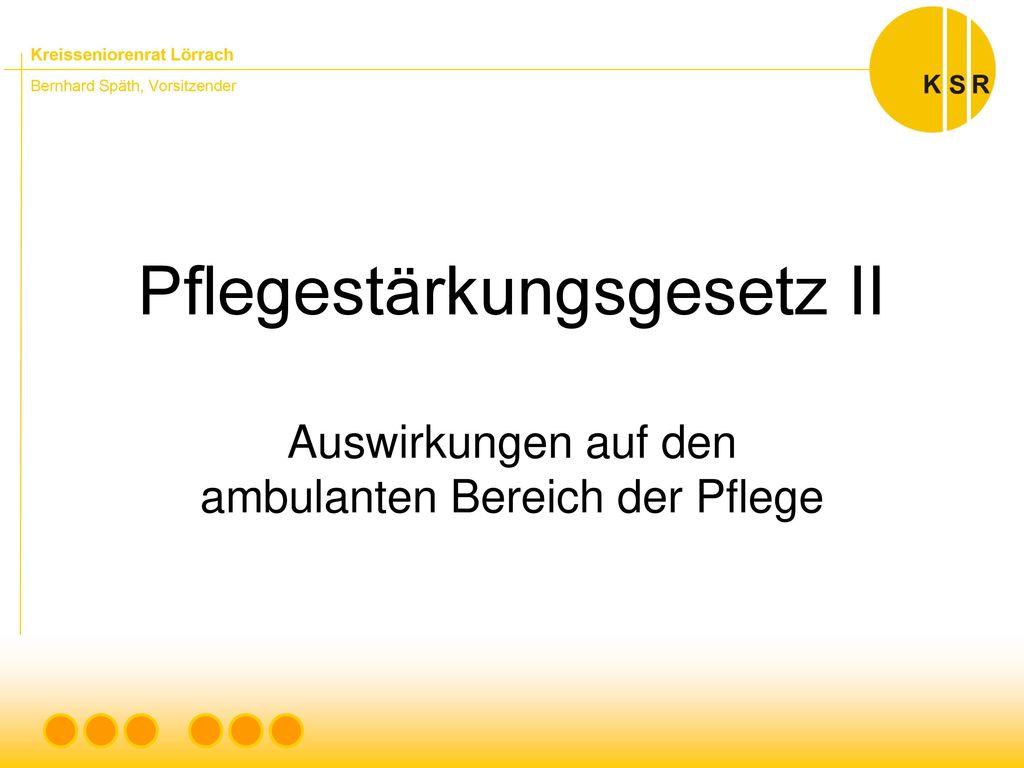 Pflegestärkungsgesetz II