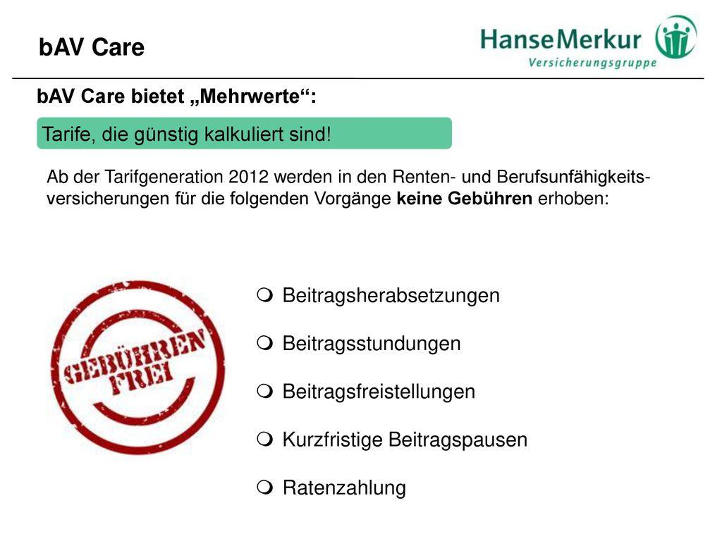 """bAV Care bAV Care bietet """"Mehrwerte :"""