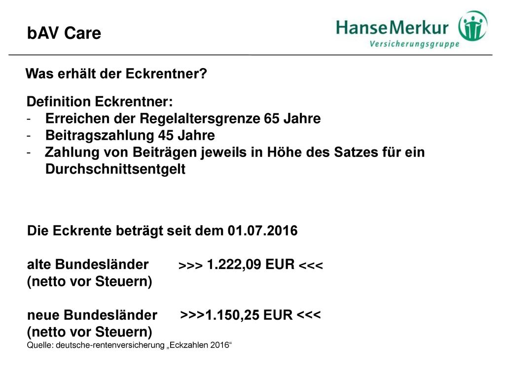 bAV Care Was erhält der Eckrentner Definition Eckrentner: