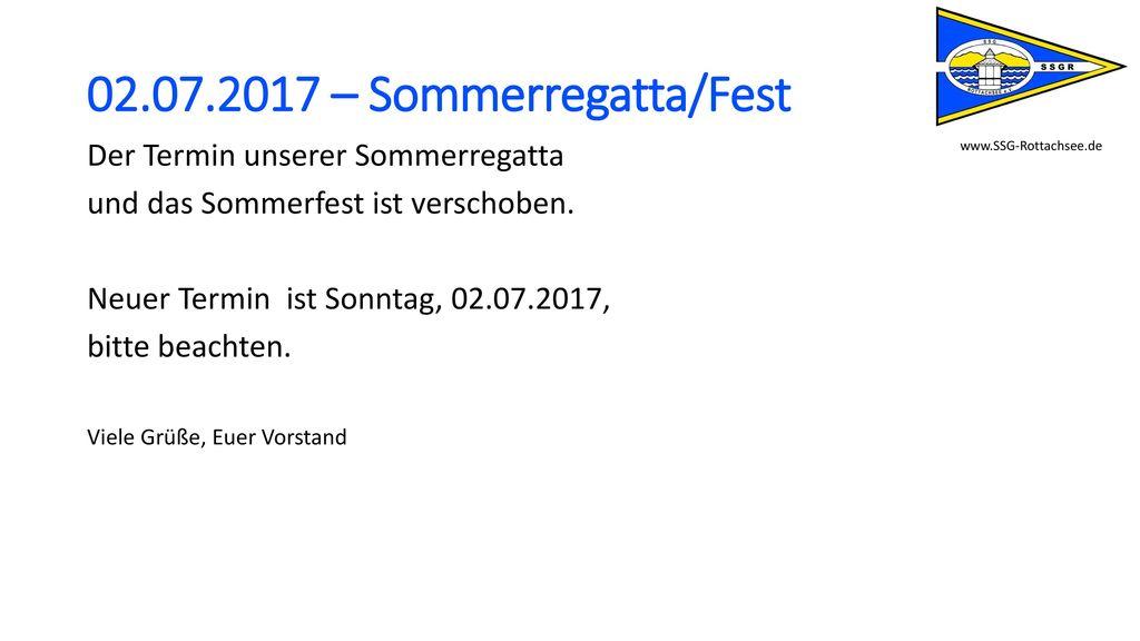 02.07.2017 – Sommerregatta/Fest Der Termin unserer Sommerregatta