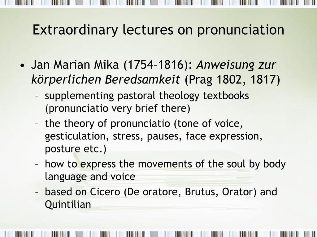 Extraordinary lectures on pronunciation