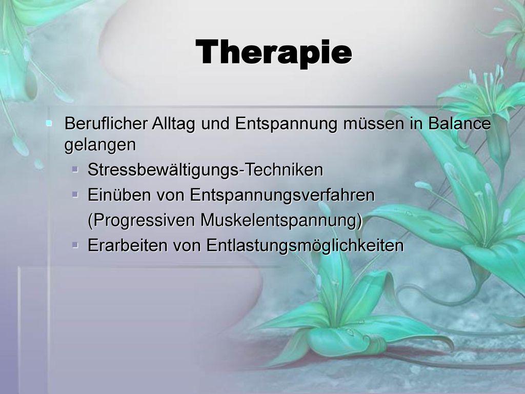Therapie Beruflicher Alltag und Entspannung müssen in Balance gelangen
