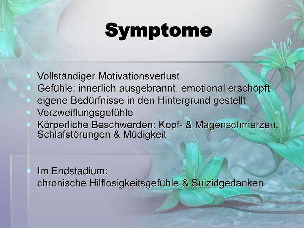 Symptome Vollständiger Motivationsverlust