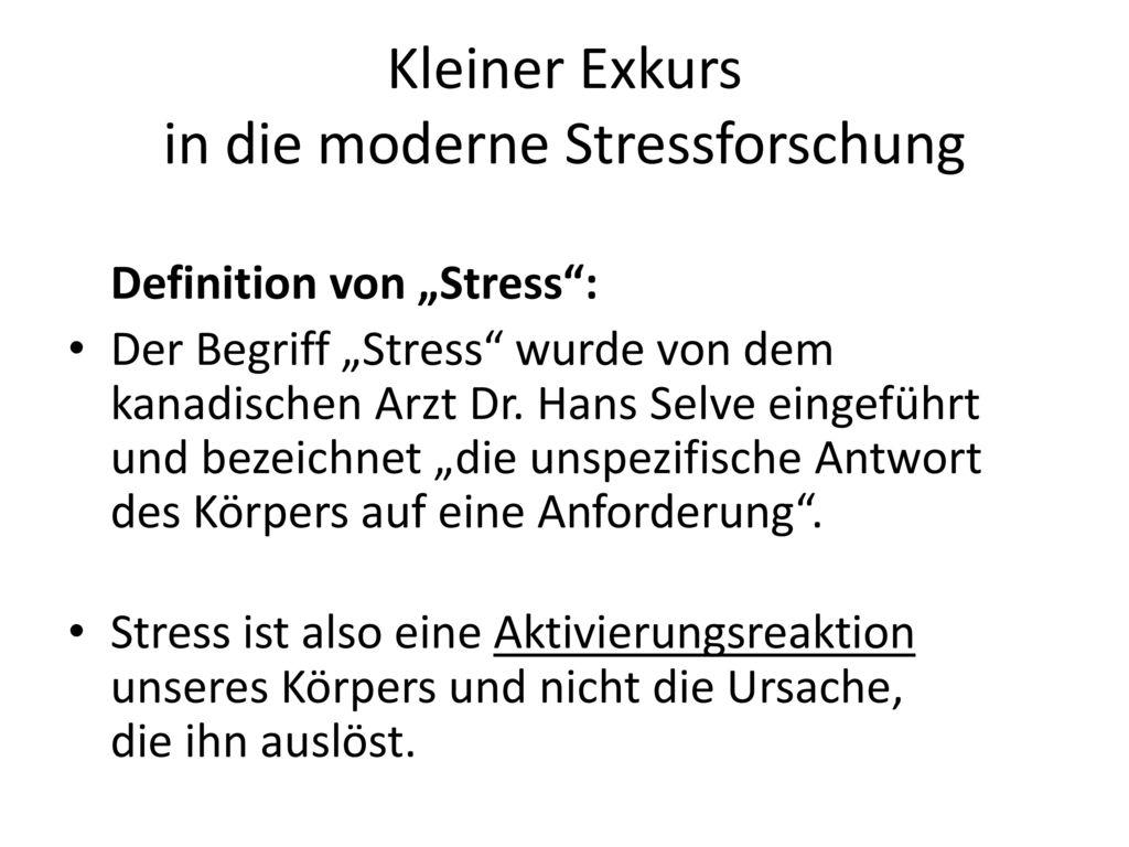 Kleiner Exkurs in die moderne Stressforschung