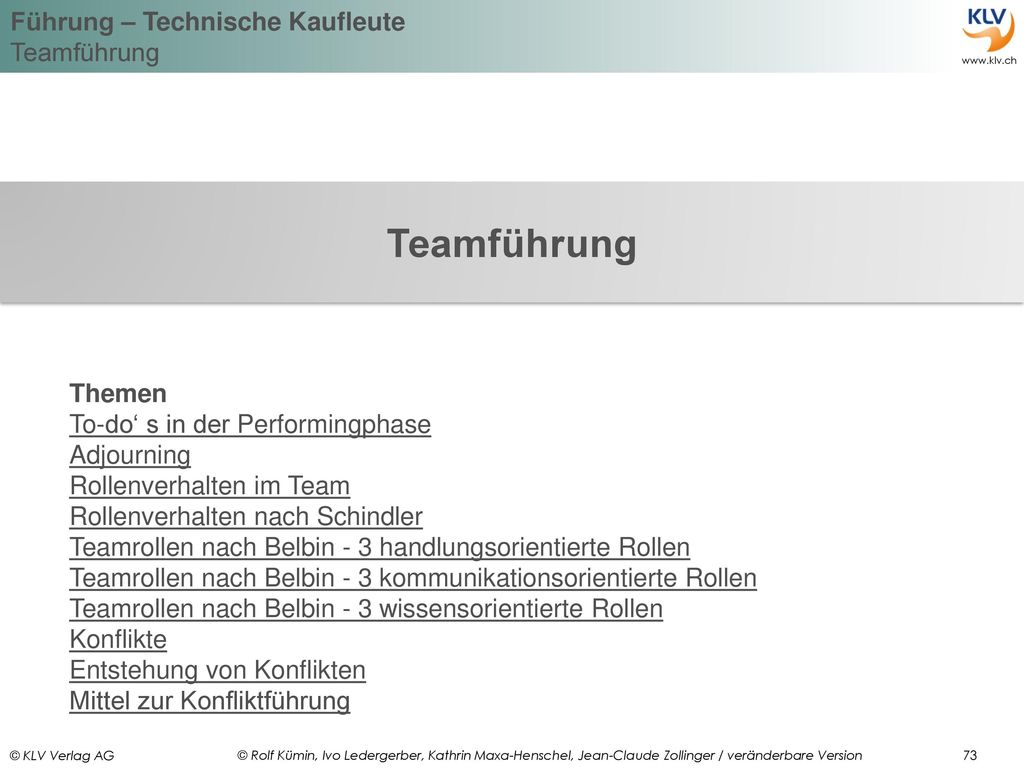 Teamführung Themen To-do' s in der Performingphase Adjourning