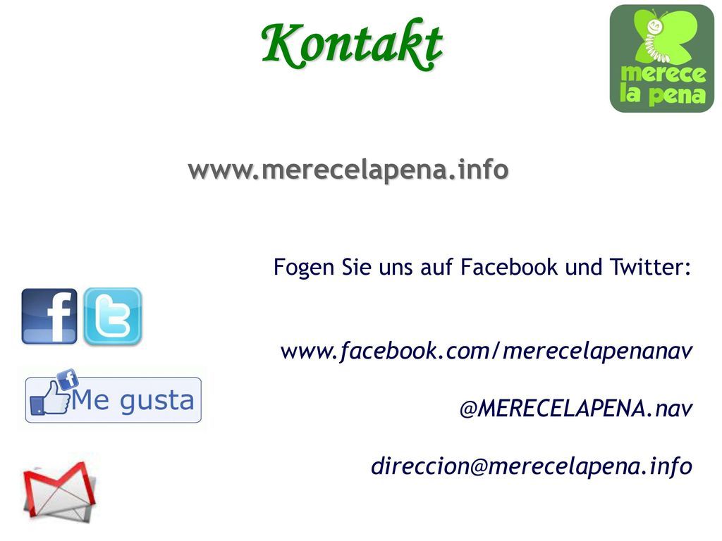 Kontakt www.merecelapena.info @MERECELAPENA.nav