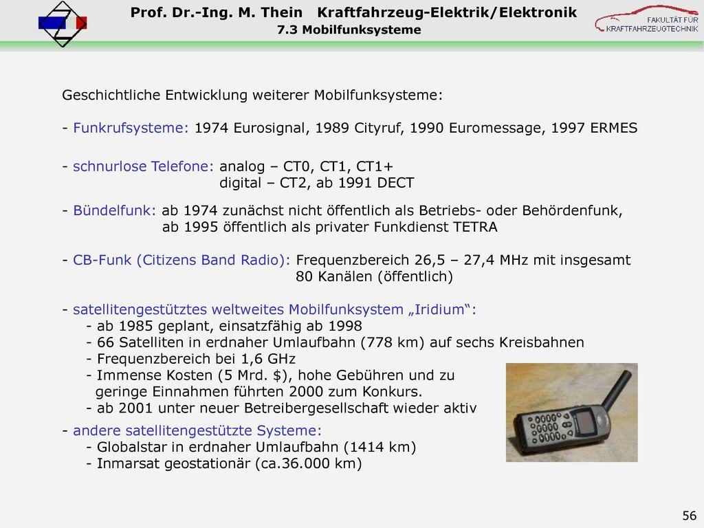 Geschichtliche Entwicklung weiterer Mobilfunksysteme: