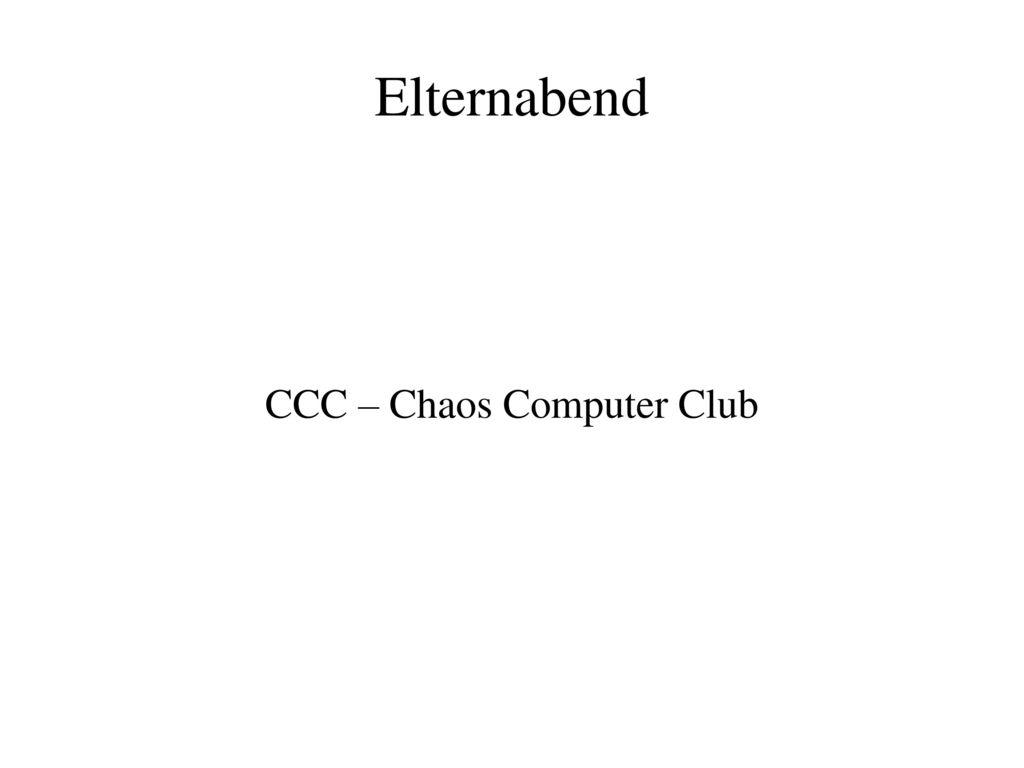 CCC – Chaos Computer Club