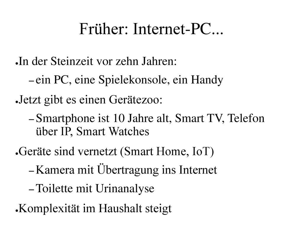 Früher: Internet-PC... In der Steinzeit vor zehn Jahren: