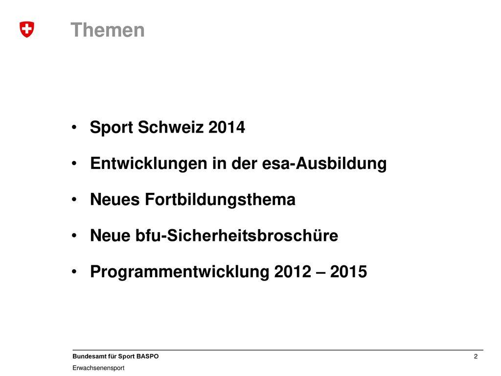 Themen Sport Schweiz 2014 Entwicklungen in der esa-Ausbildung