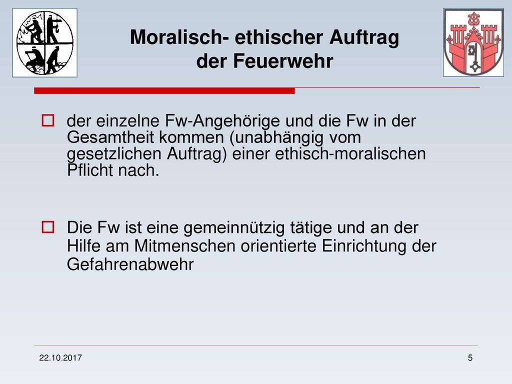 Moralisch- ethischer Auftrag der Feuerwehr