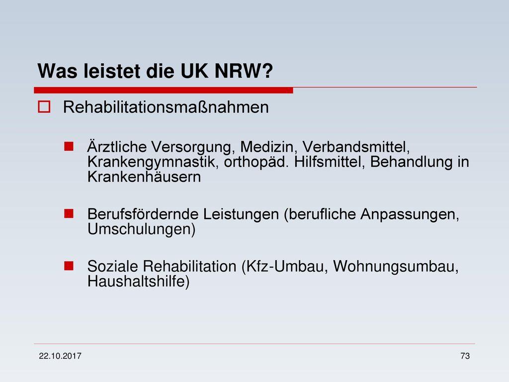 Was leistet die UK NRW Rehabilitationsmaßnahmen