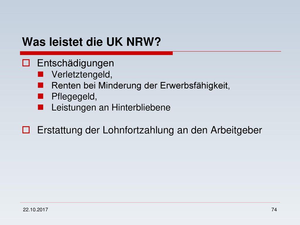 Was leistet die UK NRW Entschädigungen