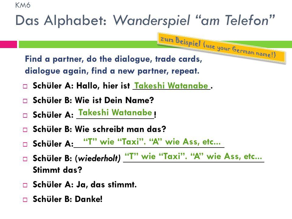 KM6 Das Alphabet: Wanderspiel am Telefon