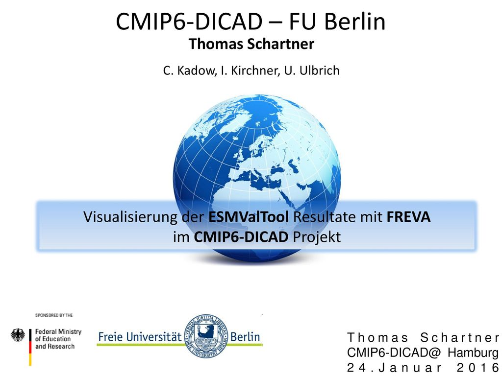 CMIP6-DICAD – FU Berlin Thomas Schartner